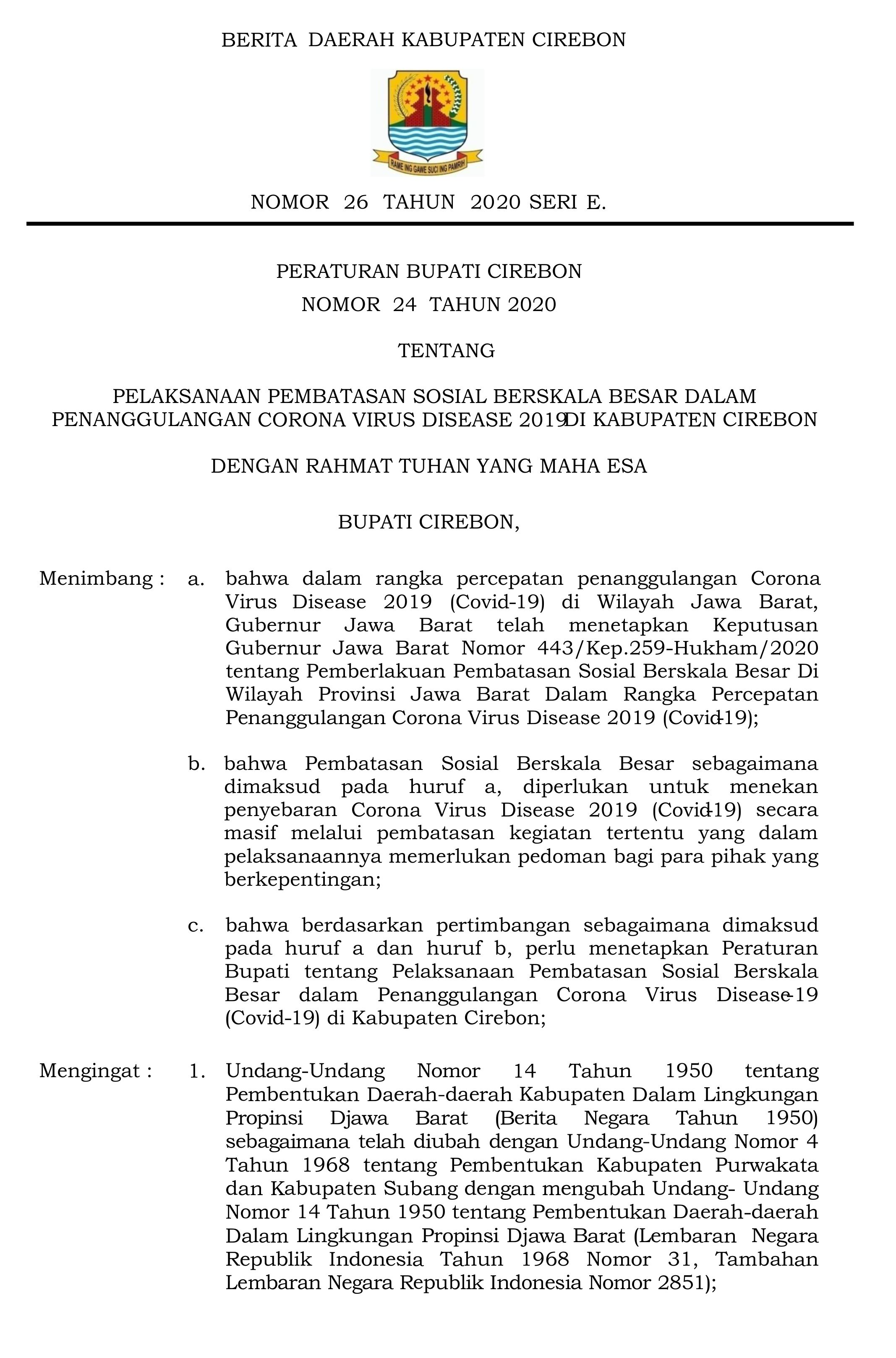 Resmi : PSBB Kabupaten Cirebon berlaku mulai 06 Mei 2020 Pukul 00.00 Dini Hari