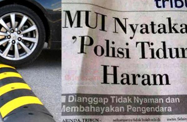 Fatwa MUI Haramkan Polisi Tidur
