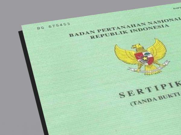 Jenis Sertifikat Tanah & Kepemilikan Lahan Yang Berlaku Di Indonesia